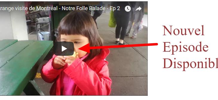Vlog 02 est en ligne : Visite de Montréal
