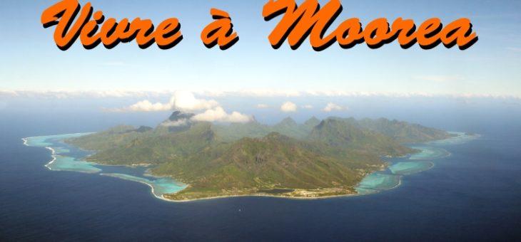 Vivre à Moorea : Premières balades sous le soleil